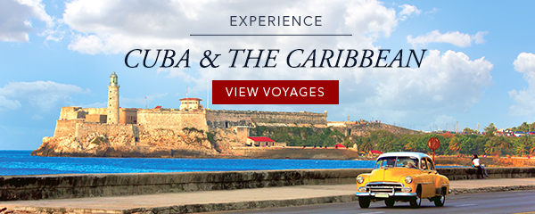 Experience Cuba & the Caribbean | View Voyages